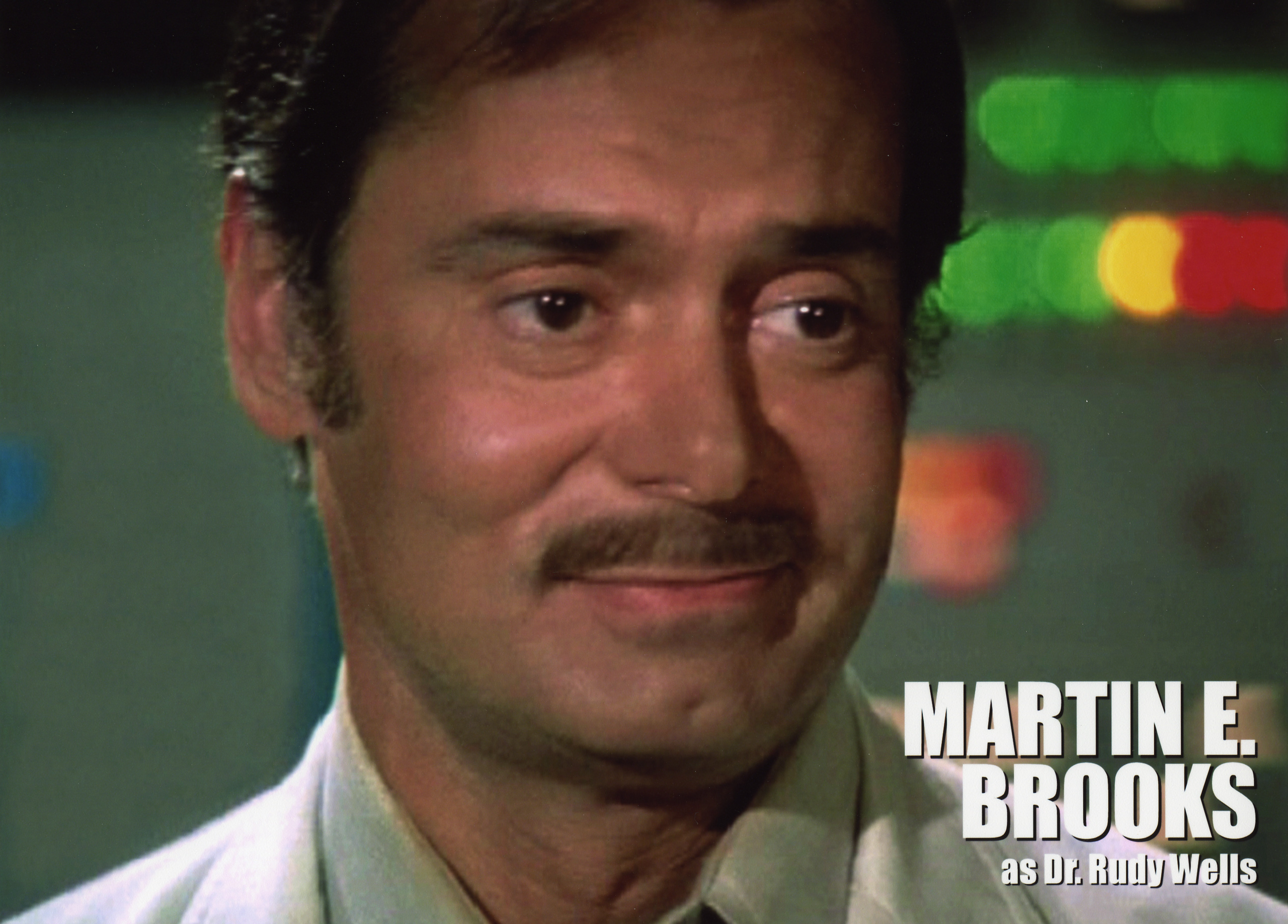 Martin E. Brooks as Dr. Rudy Wells